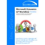 Microsoft Dynamics GP Workflow Third Edition